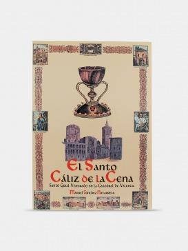 """Libro """"El Santo Cáliz de la Cena"""" por Sánchez Navarrete"""